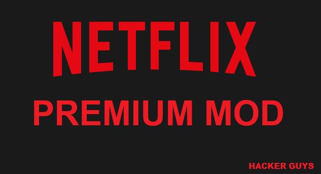Netflix Apk premium mod